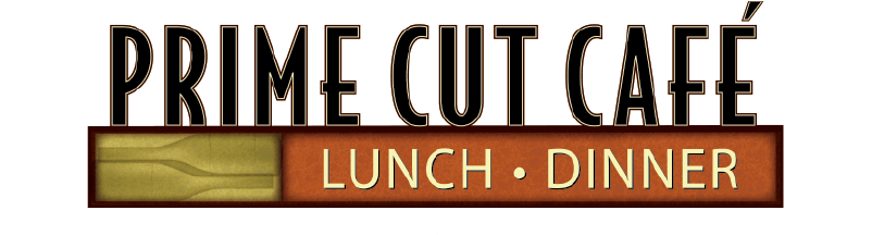 Prime Cut Cafe